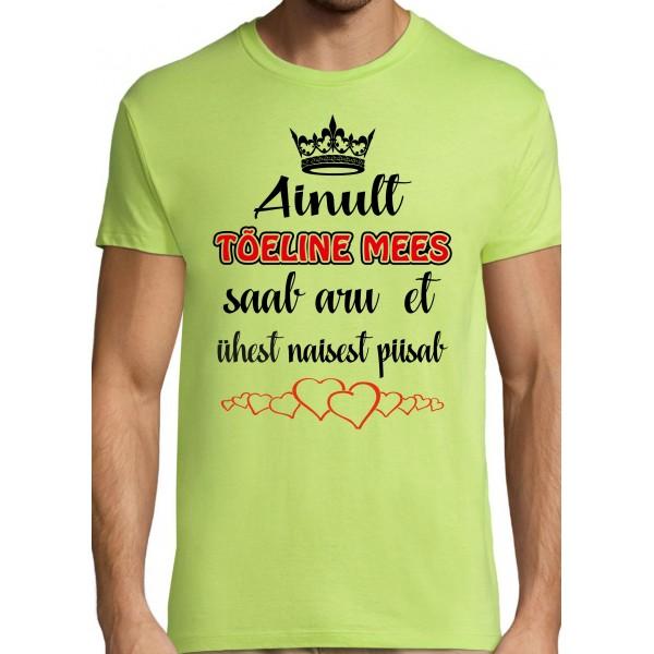 Ainult tõeline mees saab aru et ühest naisest piisab T-särk