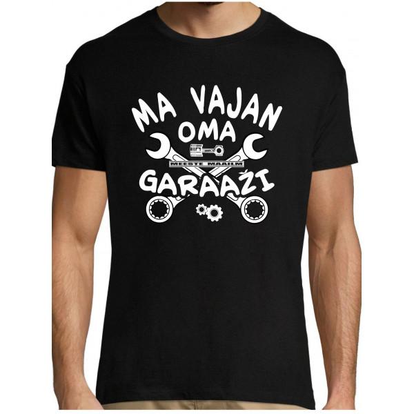 Ma vajan oma garaazi T-särk