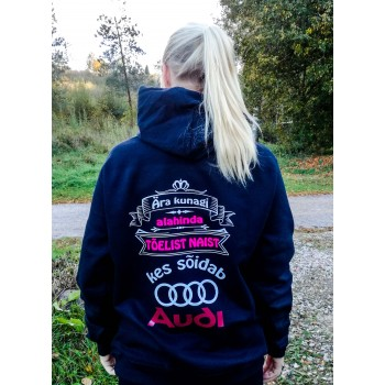 Ära kunagi alahinda tõelist naist, kes sõidab Audi dressipluus lukuga