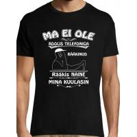 Ma ei ole roolis telefoniga rääkinud naine rääkis T-särk