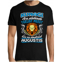Kunagi ära alahinda tõelist meest kes on sündinud augustis - Lõvi T-särk