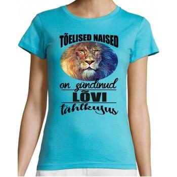 Tõelised naised on sündinud Lõvi tähtkujus T-särk