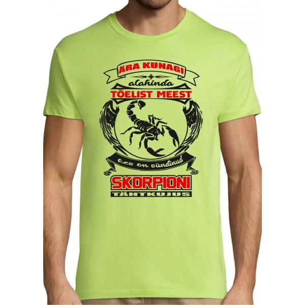 Ära kunagi alahinda tõelist meest kes on sündinud skorpioni tähtkujus T-särk