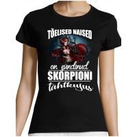 Tõelised naised on sündinud Skorpioni tähtkujus T-särk