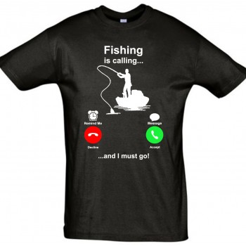 Fishing is calling and i must go T-särk