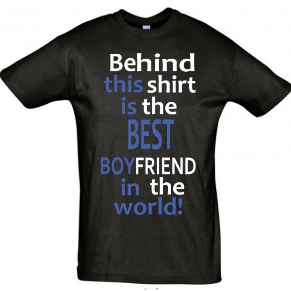 Behind this shirt BEST BOYFRIEND T-särk