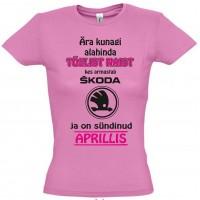 Ära kunagi alahinda tõelist naist kes armastab Škoda ja on sündinud
