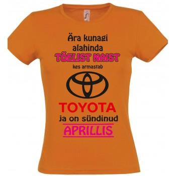 Ära kunagi alahinda tõelist naist kes armastab Toyota ja on sündinud