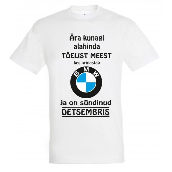 Ära kunagi alahinda meest kes armastab BMW ja on sündinud