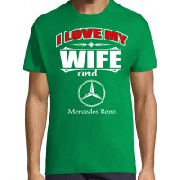 I love my wife and Mercedes Benz T-särk
