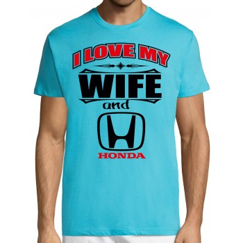 I love my wife and Honda T-särk