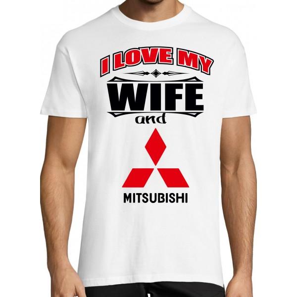 I love my wife and Mitsubishi T-särk