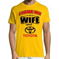 I love my wife and Toyota T-särk