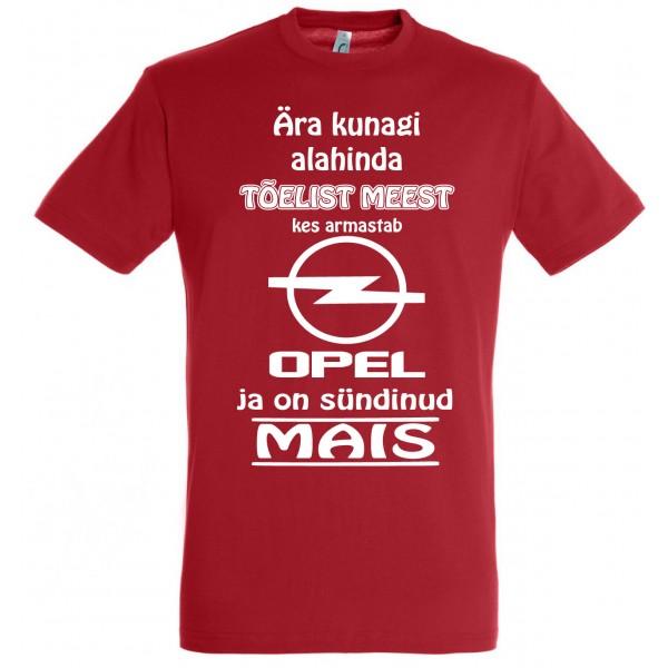 Ära kunagi alahinda meest kes armastab Opel ja on sündinud