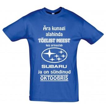 Ära kunagi alahinda meest kes armastab Subaru ja on sündinud
