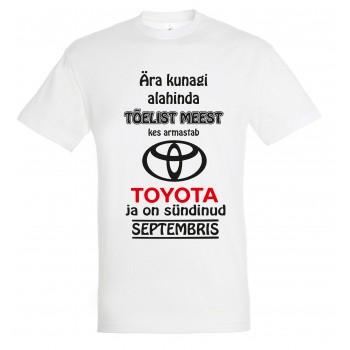 Ära kunagi alahinda meest kes armastab Toyota ja on sündinud