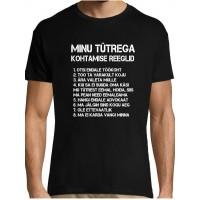 Minu tütrega kohtamsied reeglid T-särk