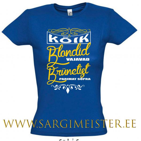 Kõik Blondid vajavad Brünetist parimat sõpra