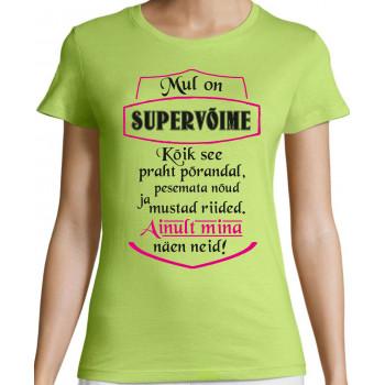 Mul on supervõime
