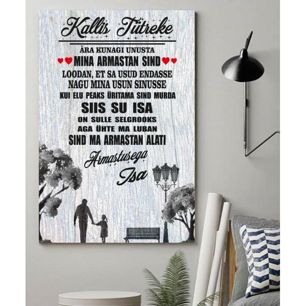 Kallis tütreke plakat ... SEINAPILT  A3 - (30 X 42 cm)