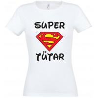 Super tütar T-särk