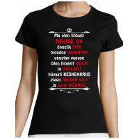 Ma olen lihtsalt  naine 44 ( vanust saab ise valida ) T-särk
