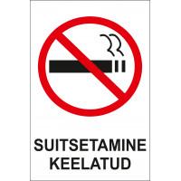 Suitsetamine keelatud 20 x 30 cm / PVC alusel