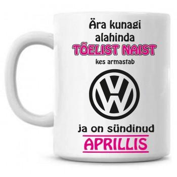 Ära kunagi alahinda tõelist naist, kes armastab Volkswagen ja on sündinud tass