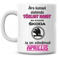 Ära kunagi alahinda tõelist naist, kes armastab Škoda ja on sündinud tass