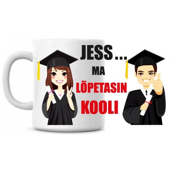 Jess! Ma lõpetasin kooli tass