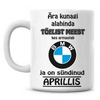 Ära kunagi alahinda tõelist meest, kes armastab BMW ja on sündinud tass