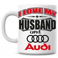 I love my HUSBAND and Audi tass