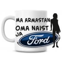Ma armastan oma naist ja ford tass