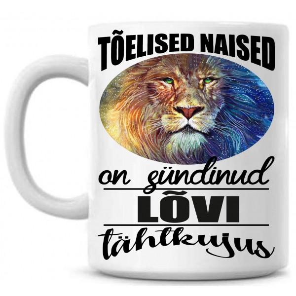 Tõelised naised on sündinud Lõvi tähtkujus tass