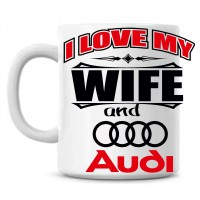 I love my wife and Audi tass