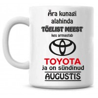 Ära kunagi alahinda tõelist meest, kes armastab Toyota ja on sündinud tass