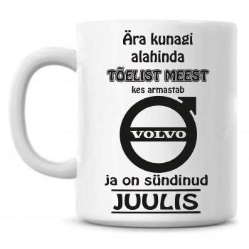 Ära kunagi alahinda tõelist meest, kes armastab Volvo ja on sündinud tass