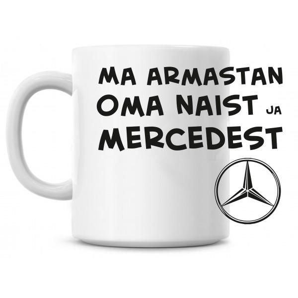 Ma armastan oma naist ja Mercedest tass