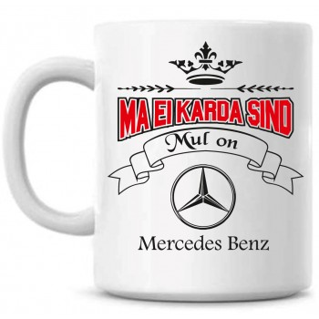 Ma ei karda sind Mul on Mercedes Benz TASS