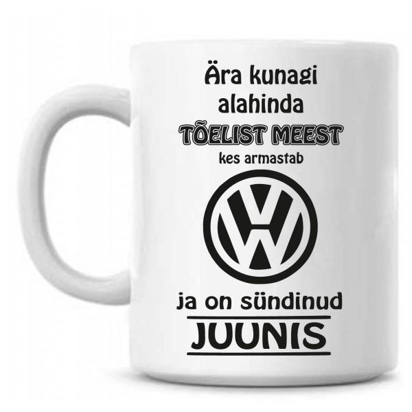 Ära kunagi alahinda tõelist meest, kes armastab Volkswagen ja on sündinud tass