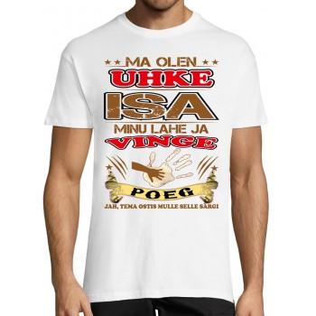 Ma olen uhke isa  minu lahe ja vinge POEG tema ostisgi t -särk