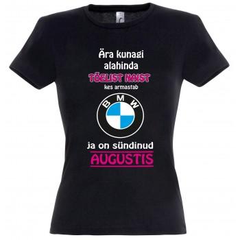 Ära kunagi alahinda tõelist naist kes armastab BMW ja on sündinud